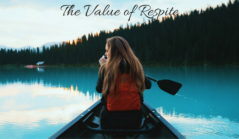 The Value of Respite